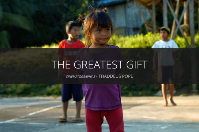The Greatest Gift. A documentary about the Pamulaan Center for Indigenous Peoples Education in Davao, Mindanao, Philippines. Cinematography by Thaddeus Pope.